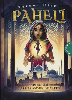 """Buchcover """"Paheli - Spiel um alles oder nichts"""" von Karuna Riazi"""