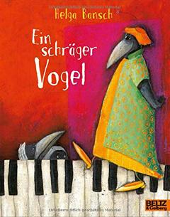 """Buchcover """" Ein schräger Vogel"""" von Helga Bansch"""