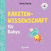 Abbildung Raketenwissenschaft für Babys