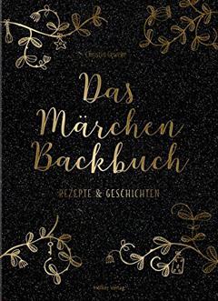 """Buchcover """"Das Märchen-Backbuch"""" von Christin Geweke"""