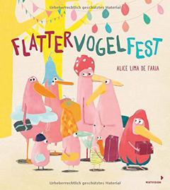 "Buchcover ""Flattervoegelfest"" von Alice Lima de Faria"