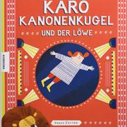 Abbildung Karo Kanonenkugel und der Löwe