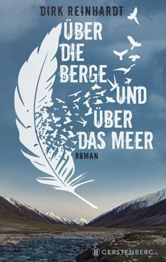"""Buchcover """"Über die Berge und über das Meer"""" von Dirk Reinhardt"""