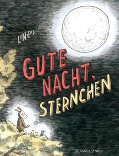 """Buchcover """"Gute Nacht, Stenrchen"""" von Ricardo Liniers"""