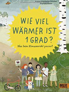 """Buchcover """"Wie viel wärmer ist 1 Grad?"""" von Kristina Scharmacher-Schreiber und Stephanie Marian"""