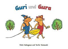 "Buchcover ""Guri und Gura"" von Rieko Nakagawa und Yuriko Yamawaki"