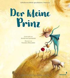 """Buchcover """"Der kleine Prinz nacherzählt von Agnés de Lestrade und Valeria Docampo"""