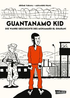 "Buchcover ""Guantanamo Kid"" von Jérôme Tubiana"