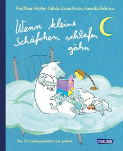 """Buchcover """"Wenn kleine Schäfchen schlafen gähn"""" von Paul Maar, Günther Jacobs, James Krüss, Franziska Gehm u.a."""