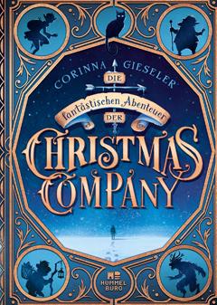 """Buchcover """"Die fantastischen Abenteuer der Christmas Company"""" von Corinna Gieseler"""