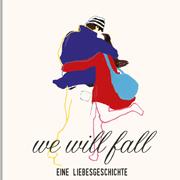 Abbildung We will fall