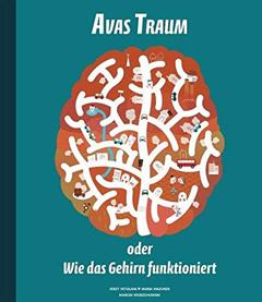 """Buchcover """"Avas Traum - oder Wie das Gehirn funktioniert"""" von Jerzy Vetulani und Maria Mazurek"""