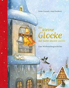 """Buchcover """"Die kleine Glocke, die nicht läuten wollte"""" von Heike Conradi"""