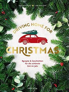 """Buchcover """"Driving home for Christmas"""" von Lars Wentrup, Lisa Nieschlag und Christin Geweke"""