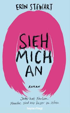 """Buchcover """"Sieh mich an"""" von Erin Stewart"""