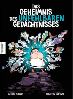 """Buchcover """"Das Geheimnis des unfehlbaren Gedächtnisses"""" von Sébastian Martinez"""