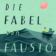 Abbildung Die Fabel von Fausto