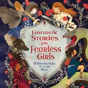 Abbildung Fantastic Stories For Fearless Girls