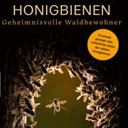 Abbildung Honigbienen – Geheimnisvolle Waldbewohner