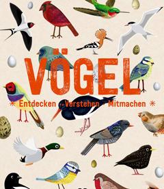 """Buchcover """"Vögel - Entdecken, verstehen, mitmachen"""""""