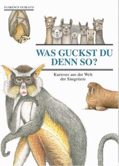 """Buchcover """"Was gucksst du denn so?'"""" von Florence Guiraud"""