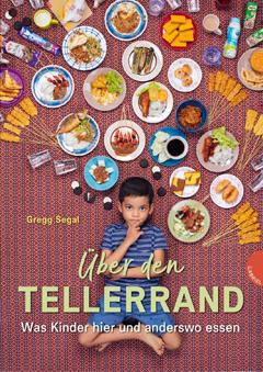 """Buchcover """"Über den Tellerrand"""" von Gregg Segal"""