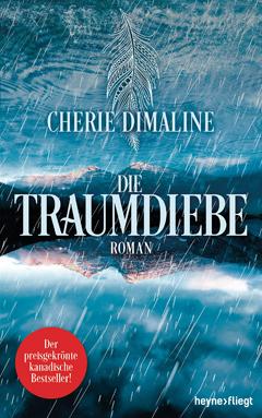 """Buchcover """"Die Traumdiebe"""" von Cherie Dimaline"""