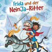 Abbildung Frida und der NeinJa – Ritter