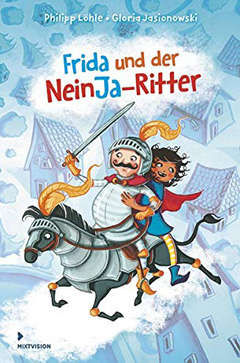 """Buchcover """"Frida und der NeinJa-Ritter"""" von Philipp Löhle"""