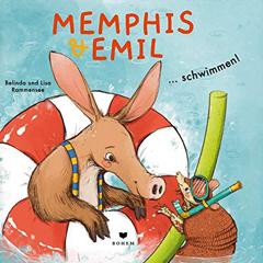 """Buchcover """"Memphis & Emil... schwimmen""""! von Belinda Rammensee"""