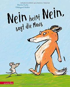 """Buchcover """"Nein heißt Nein, sagt die Maus"""" von Martin Fuchs"""