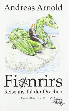 """Buchcover """"Fionrirs Reise ins Tal der Drachen"""" von Andreas Arnold"""