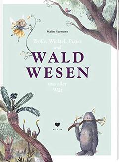 """Buchcover """"Waldwesen aus aller Welt"""" von Malin Neumann"""