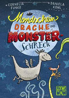 """Buchcover """"Mondscheindrache und Monsterschreck"""" von Cornelia Funke"""