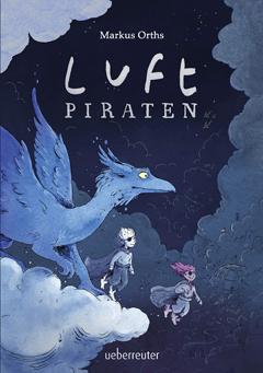 """Buchcover """"Luftpiraten"""" von Markus Orths"""