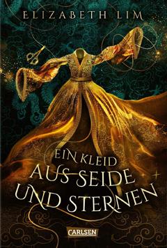"""Buchcover """"Ein Kleid aus Seide und Sternen"""" von Elizabeth Lim"""