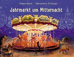 """Buchcover """"Jahrmarkt um Mitternacht"""" von Gideo Sterer"""