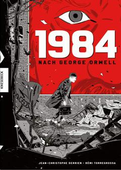 """Buchcover """"1984"""" von George Orwell udn Christophe Derrien"""