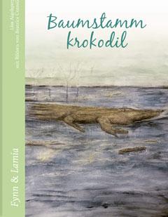 """Buchcover """"Baumstammkrokodil"""" von Lisa Aigelsperger"""