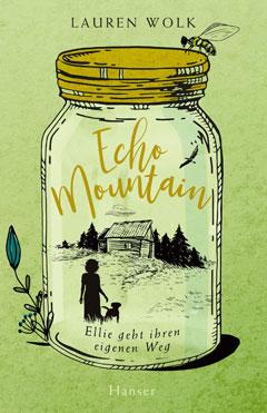 """Buchcover """"Echo Mountain"""" von Lauren Wolk"""