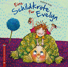 """Buchcover """"Eine Schildkröte für Evelyn"""" von Stefanie Kolb"""