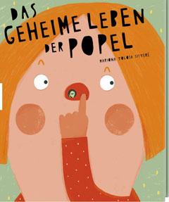 """Buchcover """"Das geheime Leben der Popel"""" von Mariona Tolosa Sisteré"""