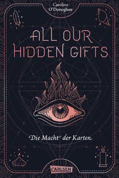 """Buchcvoer """"All our hidden gifts - Die Macht der Karten"""" von Caroline O'Donoghue"""