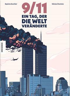"""Buchcover """"9/11 - Ein Tag, der die Welt veränderte"""" von Baptiste Bouthier"""