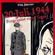 Abbildung 20. Juli 1944: Biographie eines Tages