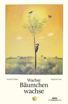 """Buchcover """"Wachse Bäumchen wachse"""" von Winfried Völlger"""